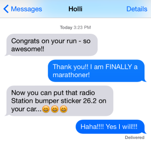 A text from one of my volleyball-parent friends.  I had a discussion with her husband this summer when I was able to clear up that 13.1 & 26.2 are not, in fact, non-existent radio station stickers.  (Yes, he is an Aggie)