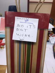 OK, this brought about some sadness, becuase it wasn't wine, but I laughed at the note.  Do I have THAT big of a reputation as a wine lover??